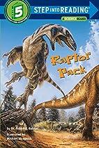 Raptor Pack by Robert T. Dr Bakker
