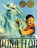 Mora, Pat: Dona Flor: A Tall Tale About a Giant Woman with a Great Big Heart (Pura Belpre Medal Book Illustrator (Awards))