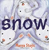 Stojic, Manya: Snow