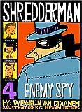 Van Draanen, Wendelin: Shredderman: Enemy Spy