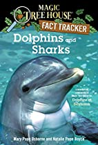 Magic Tree House Research Guide #9: Dolphins…