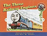 Awdry, Wilbert V.: The Three Railway Engines