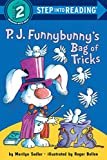 Marilyn Sadler: P.J. Funnybunny's Bag of Tricks (Step into Reading)