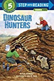 McMullan, Kate: Dinosaur Hunters (Step into Reading)