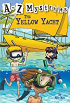 The Yellow Yacht by Ron Roy