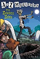 The Zombie Zone (A to Z Mysteries) by Ron…