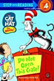 Stephen Krensky: The Cat in the Hat: Do Not Open This Crate! (Step into Reading, Step 4)