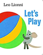 Let's Play by Leo Lionni