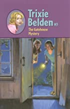 Trixie Belden and the Gatehouse Mystery by…