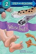 Whose Feet? by Nina Hess