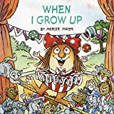 Mayer, Mercer: When I Grow Up