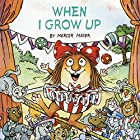 When I Grow Up (Look-Look) by Mercer Mayer