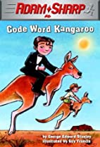 Code Word Kangaroo (Adam Sharp) by George…