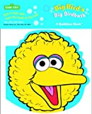 McMahon, Kara: Big Bird's Big Birdbath (Bath Book)