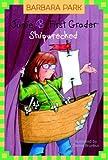 Park, Barbara: Shipwrecked (Junie B., First Grader)