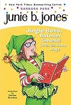 Junie B., First Grader: Jingle Bells, Batman…