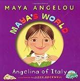 Angelou, Maya: Maya's World: Angelina of Italy (Pictureback(R))