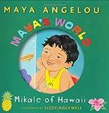 Angelou, Maya: Maya's World: Mikale of Hawaii (Pictureback(R))