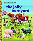 The Jolly Barnyard (Little Golden Book) by…
