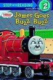 Awdry, Rev. W.: James Goes Buzz Buzz (Thomas & Friends) (Step into Reading)