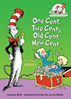 One Cent, Two Cents, Old Cent, New Cent: All…