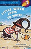 Hautzig, Deborah: Little Witch Loves to Write (Step into Reading)