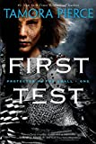 Pierce, Tamora: First Test (Protector of the Small #1)