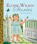 Eloise Wilkin Stories by Eloise Burns Wilkin
