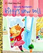 Kitty's New Doll by Dorothy Kunhardt
