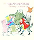 Oxenbury, Helen: The Helen Oxenbury Nursery Collection
