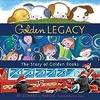 Golden Legacy: How Golden Books Won…