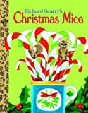 Scarry, Richard: Richard Scarry's Christmas Mice