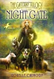 Carmody, Isobelle: Night Gate: The Gateway Trilogy Book One