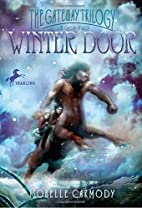 Winter Door: The Gateway Trilogy Book Two by…