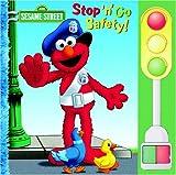 McMahon, Kara: Stop 'n' Go Safety (Sesame Street)