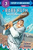Murphy, Frank: Babe Ruth Saves Baseball! (Step into Reading 3)