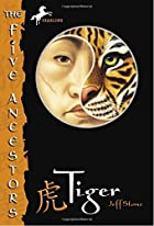Tiger (The Five Ancestors, Book 1) by Jeff…