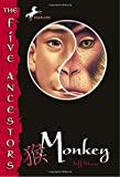 Stone, Jeff: Monkey (The Five Ancestors, Book 2)