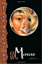 The Five Ancestors Book 6: Mouse by Jeff…
