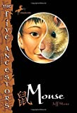 Stone, Jeff: The Five Ancestors Book 6: Mouse