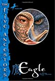 Stone, Jeff: The Five Ancestors Book 5: Eagle