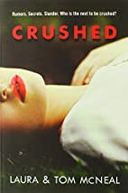 Crushed (Readers Circle) by Laura McNeal