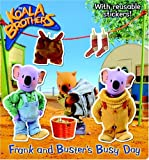 Golden Books Publishing Company: Frank and Buster's Busy Day (Koala Brothers)