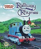 Thomas & Friends: Railway Rhymes by R.…
