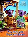 Golden Books Publishing Company: Play Along with Frank and Buster (Koala Brothers)