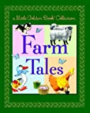 Golden Books: Farm Tales