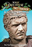 Mary Pope Osborne: Magic Tree House Fact Tracker #14: Ancient Rome and Pompeii: A Nonfiction Companion to Magic Tree House #13: Vacation Under the Volcano