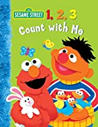 1, 2, 3 Count with Me (Sesame Street) by…