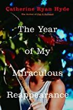 The Year of My Miraculous Reappearance by…
