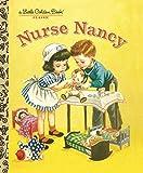 Jackson, Kathryn: Nurse Nancy (Little Golden Book)